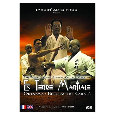 Dvd Okinawa le berceau du Karaté - En Terre Martiale