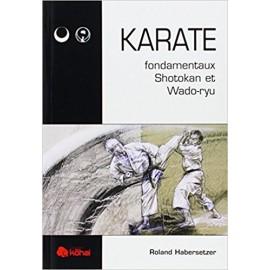 Livre KARATE fondamentaux Shôtôkan et Wadô-ryû